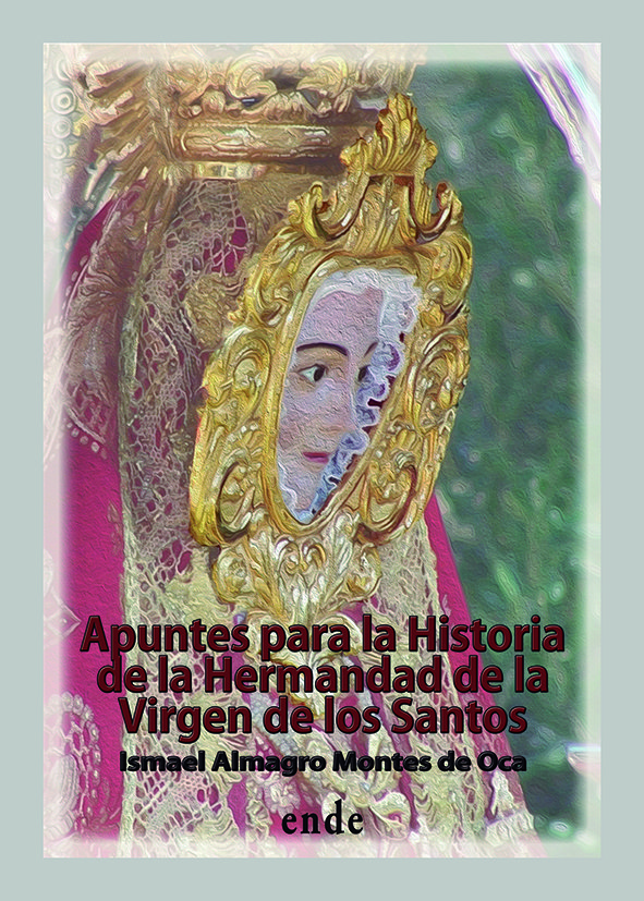 portada-apuntes-para-una-historia-de-la-hdad-de-la-virgen-de-los-santos