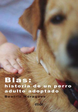 portada-blas-historia-de-un-perro-adulto-adoptado