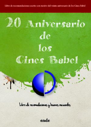 portada-20-aniversario-de-los-cines-babel