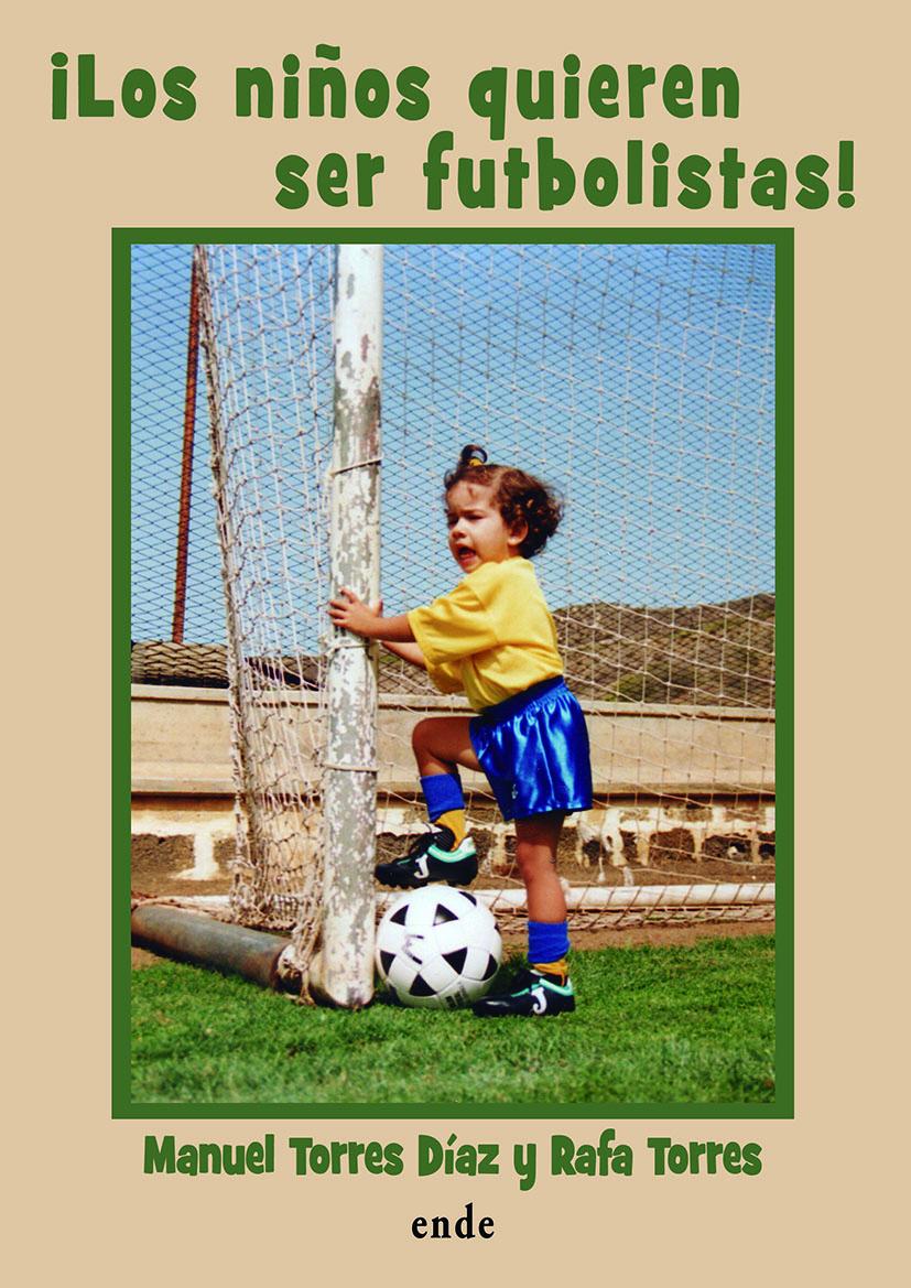 portada los ninos quieren ser futbolistas