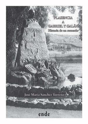 portada-plasencia-a-gabriel-y-galan-historia-de-un-recuerdo