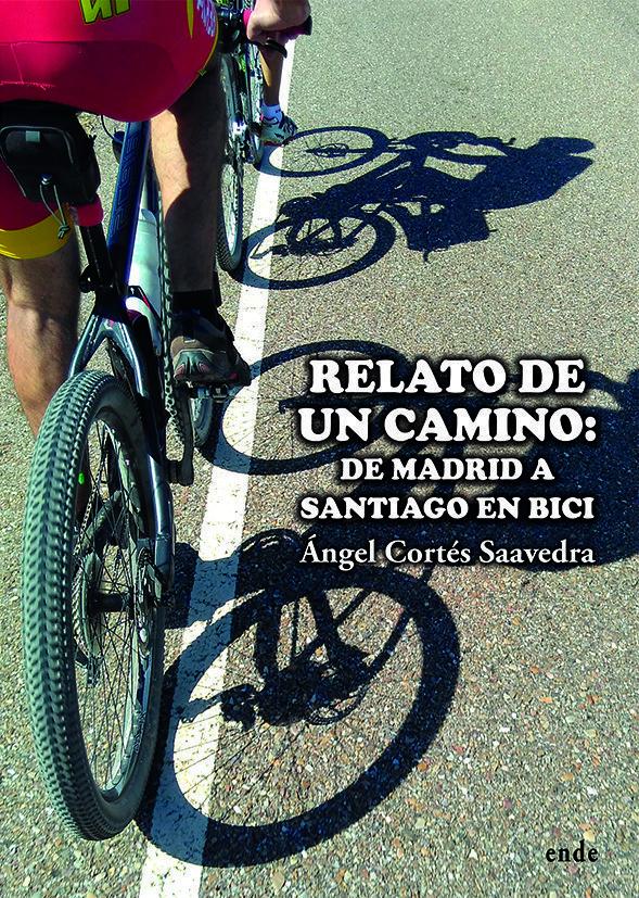 portada-relato-de-un-camino-de-madrid-a-santiago-en-bici