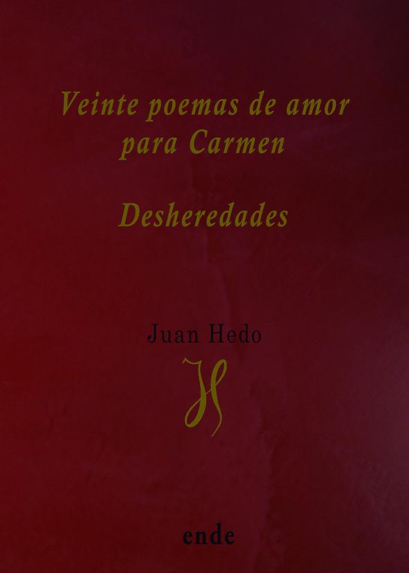 portada-veinte-poemas-de-amor-para-carmen-desheredades
