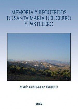 portada-memoria-y-recuerdos-de-santa-maria-del-cerro-y-pastelero